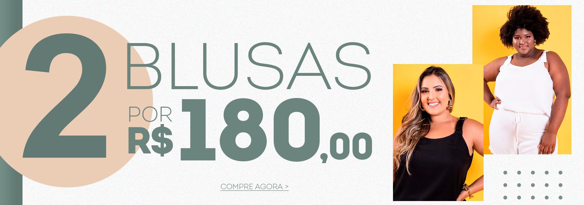 Banner 2 Blusas por R$180